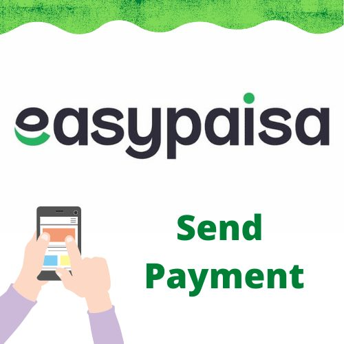 Send Payment via easypaisa pakistan